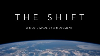 The Shift Movie: The 'movie made by a movement' chronicles a massive worldwide phenomenon in progress, offering seeds of great hope for the future. Millions of individuals, organizations and corporations around the world are waking up and embracing a new outlook with an emphasis on their responsibility to contribute positively to our collective future.